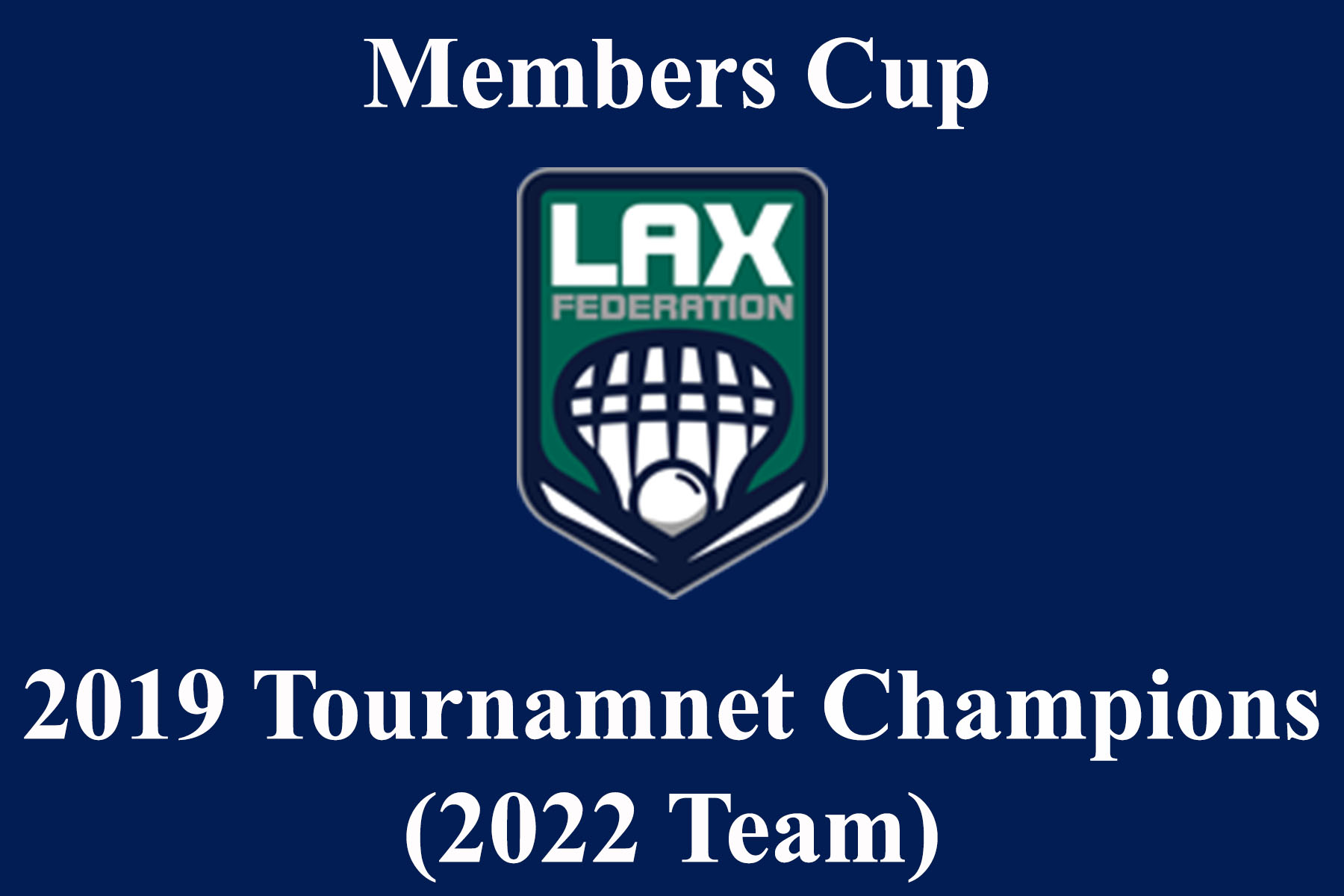 Members Cup 2019 Champion 2022 2